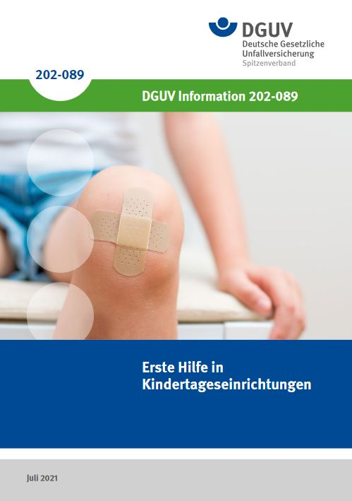 Erste Hilfe in Kindertageseinrichtungen, DGUV Information 202-089